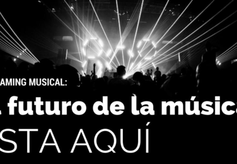 Streaming musical: el futuro de la música